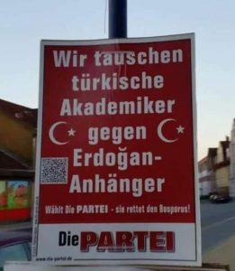 Bir Die Partei afişi: Erdoğan taraftarlarını akademisyenlerle takas ediyoruz.