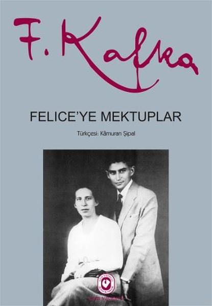 Felice'ye Mektuplar / Franz Kafka / Cem Yayınevi