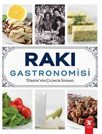 Rakı Gastronomisi, Overteam Yayınları, 2017